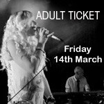 Phatfish Farewell Concert, 14th March 2014, ADULT TICKET