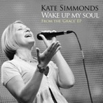 'Wake Up My Soul' – Kate Simmonds – mp3 audio and PDF sheet music download.